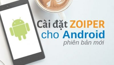 Cài đặt Zoiper cho Android phiên bản mới