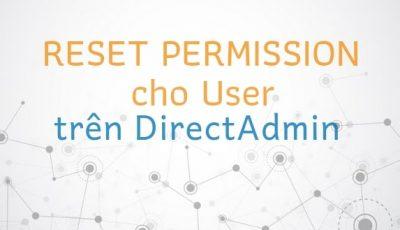 Hướng dẫn reset lại quyền Permission cho user trên DirectAdmin