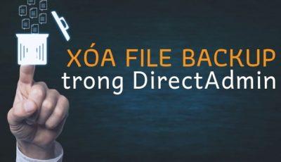 Xóa file backup trong Directadmin