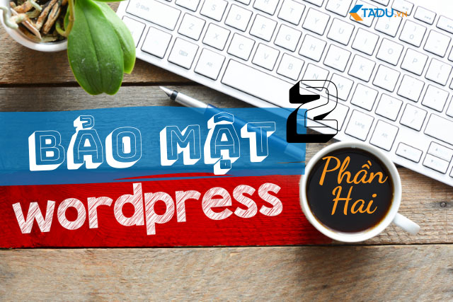 bảo mật website wordpress